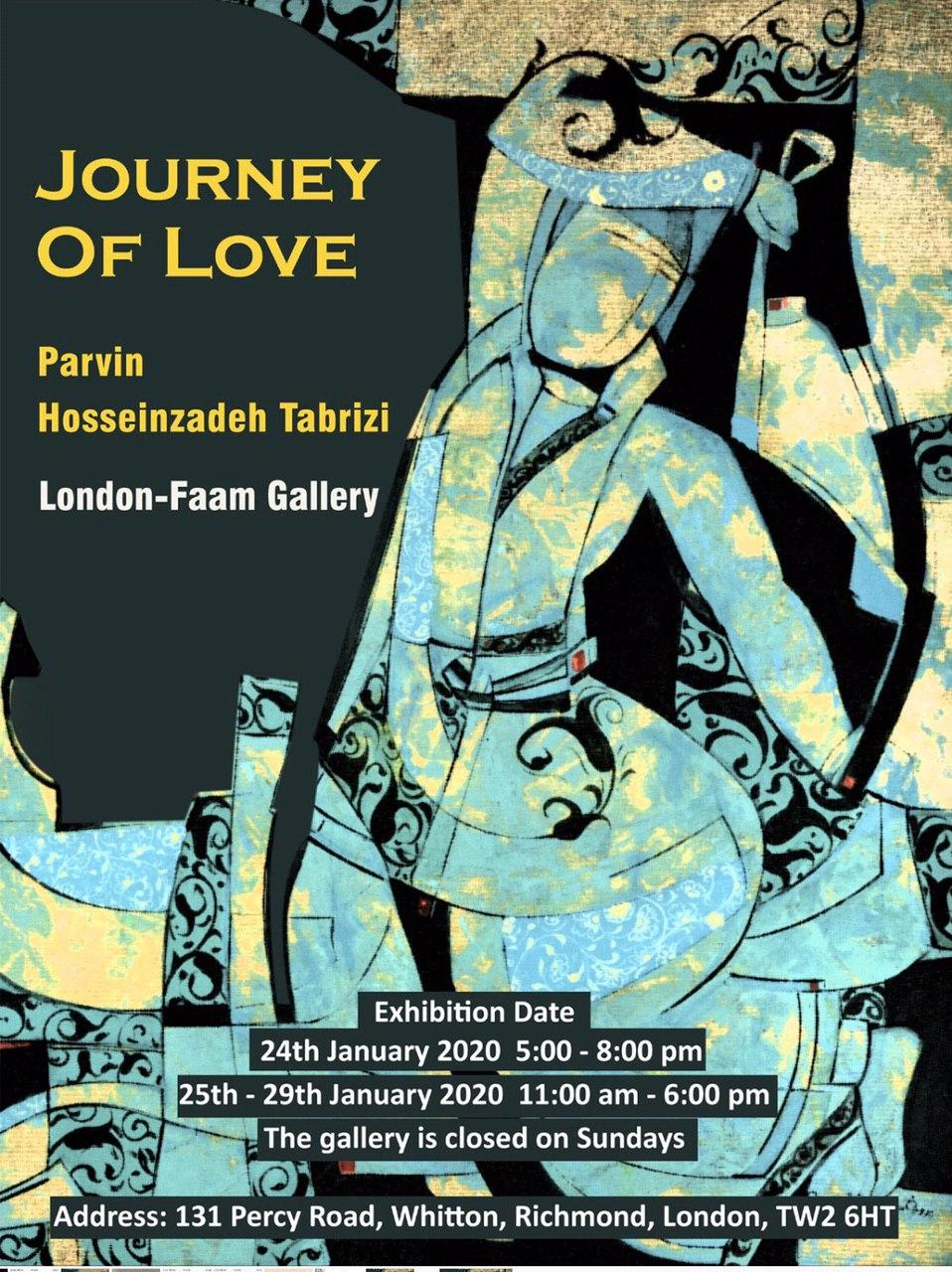 """گالری فام لندن میزبان """"سفر عشق"""" پروین حسینزاده تبریزی می شود"""
