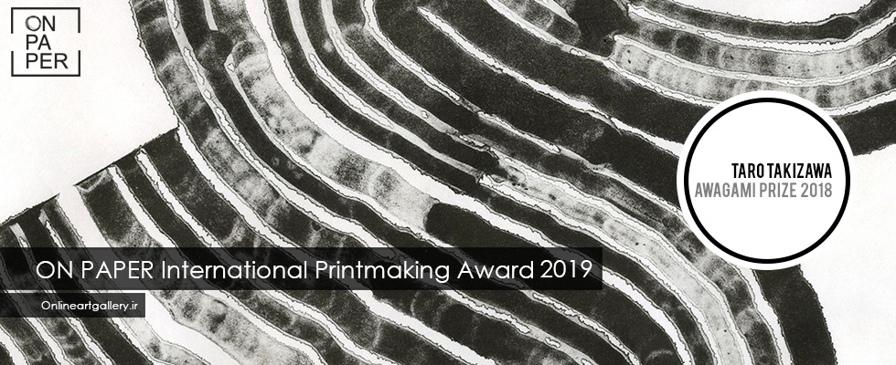 5th ANNUAL ON PAPER INTERNATIONAL PRINTMAKING AWARD 2019